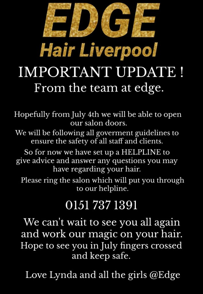 Coronavirus Re-Opening Notice : Edge Hair Salon : Allerton : Liverpool